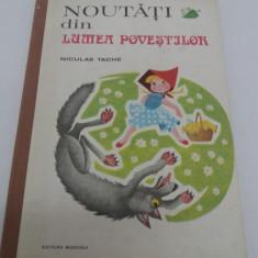 NOUTĂȚI DIN LUMEA POVEȘTILOR/ NICULAE TACHE/ ILUSTRAȚII JEAN UDRESCU/ 1989 - Carte poezie copii