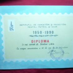 Diploma 40 Ani Inst.Cercetari Proiectari Petrol si Gaze 1950-1990 - Diploma/Certificat