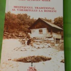 RADU MAIER - MESTESUGUL TRADITIONAL AL VARARITULUI LA ROMANI - Carte Arta populara