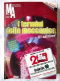 I  TERMINI DELLA MECCANICA + CD. Dictionar tehnic poliglot masini unelte, roboti, Alta editura