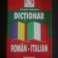 GEORGE LAZARESCU - DICTIONAR ROMAN ITALIAN
