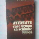 V.P. BOROVICKA - ATENTATE CARE URMAU SA SCHIMBE LUMEA - Istorie