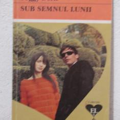 SUB SEMNUL LUNII-PEGGY DERN - Roman dragoste