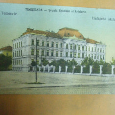 Timisoara Scoala speciala de artilerie Temesvar Hadaprod iskola - Carte Postala Banat 1904-1918, Necirculata, Printata