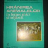 STELIAN DINESCU - HRANIREA ANIMALELOR IN FERME MICI SI MIJLOCII - Carti Zootehnie