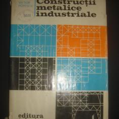 VICTOR POPESCU - CONSTRUCTII METALICE INDUSTRIALE - Carti Constructii