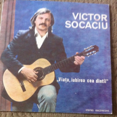 Victor Socaciu Viata Iubirea cea dintai album disc vinyl lp Muzica Folk electrecord rock pop, VINIL