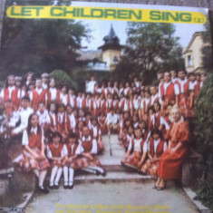 Let children sing sa cante copiii 2 disc vinyl muzica corala pentru copii lp - Muzica pentru copii electrecord, VINIL