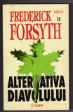 FREDERICK FORSYTH ALTERNATIVA DIAVOLULUI TRILLER