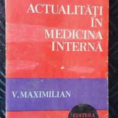 ACTUALITATI IN MEDICINA INTERNA -MAXIMILIAN