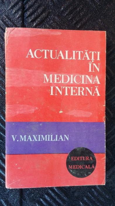ACTUALITATI IN MEDICINA INTERNA -MAXIMILIAN foto mare