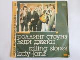 VINIL L.P. ROLLING STONES ALBUMUL LADY JANE(MELODIA-RUSIA) IN STARE F.BUNA