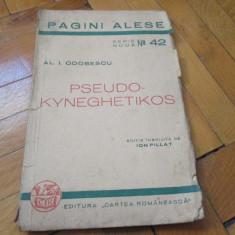 AL I ODOBESCU - PSEUDO-KYNEGHETIKOS EDITIE INGRIJITA DE ION PILLAT