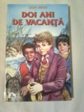 DOI ANI DE VACANTA  ~ JULES VERNE