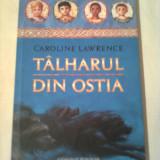 TALHARUL DIN OSTIA  ~ CAROLINE LAWRENCE