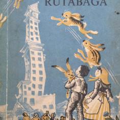 POVESTI DIN TARA RUTABAGA - Carl Sandburg - Carte Basme
