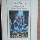 Indiile negre; Goana dupa meteor -Jules Verne-Ed. Ion Creanga - Carte de aventura