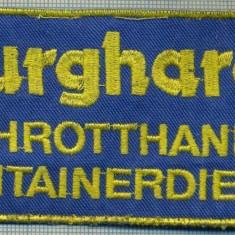 293 -EMBLEMA -BURGHARDT SCHROTTHANDEL CONTAINERDIENST -starea care se vede