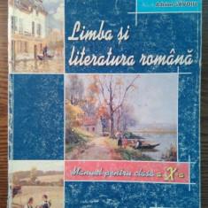 Adrian Costache - Limba si literatura romana - Manual pentru clasa a X-a - Manual scolar, Clasa 10