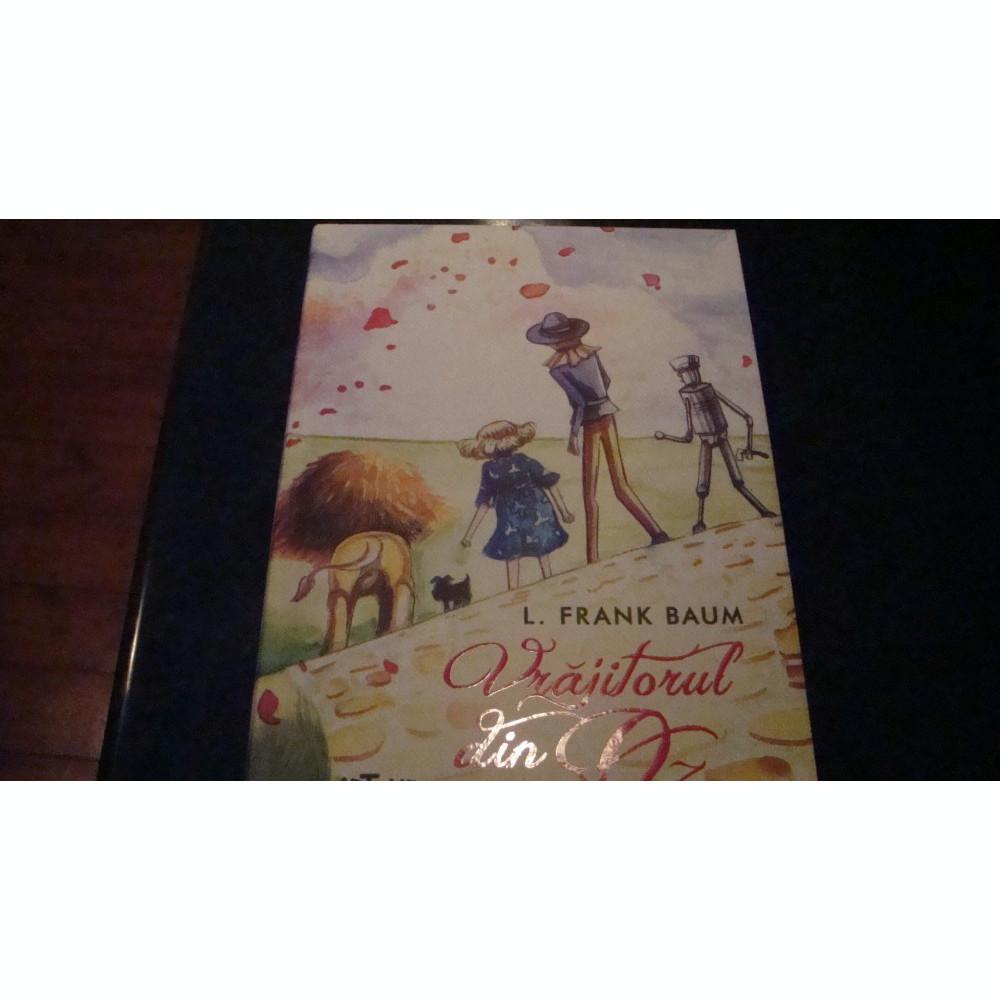 Frank Baum Vrajitorul Din Oz Ed Arthur 2014 Ilustratii