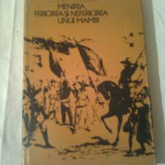 MENIREA , FERICIREA SI NEFERICIREA UNUI MAMBI  ~ RAUL ROA