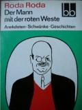 Der Mann mit der roten Weste -Roda Roda