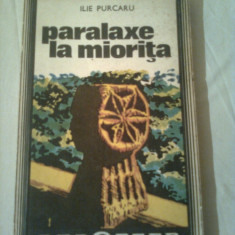 PARALAXE LA MIORITA - 30 DE SATE IN 30 DE ANI  ~ ILIE PURCARU