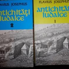 Antichitati iudaice / Flavius Josephus 2 volume - Istorie