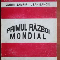 Zorin Zamfir - Primul razboi mondial - Istorie