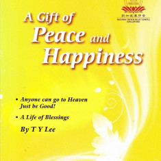 Carte despre Buddha, A Gift of Peace and Happiness, in limba engleza
