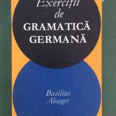 EXERCITII DE GRAMATICA GERMANA - Basilius Abager - Curs Limba Germana