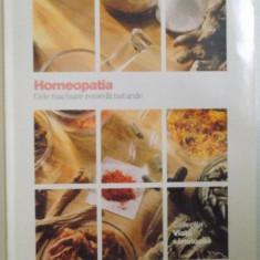 HOMEOPATIA, CELE MAI BUNE REMEDII NATURALE, 2009
