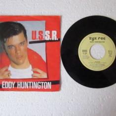 Eddy Huntington - U.S.S.R. (1986, ZYX) Disc vinil single 7
