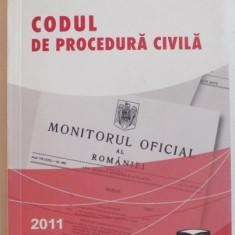 CODUL DE PROCEDURA CIVILA, EDITIA NOIEMBRIE 2011, EDITIA A II A