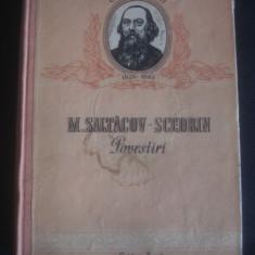 M. SALTACOV SCEDRIN - POVESTIRI - Roman, Anul publicarii: 1952