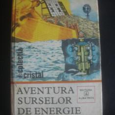 G. FOLESCU - AVENTURA SURSELOR DE ENERGIE - Carti Energetica