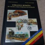 Carte - Cartofilie - Taranul roman in vechi carti postale ilustrate