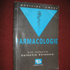 FARMACOLOGIE - VALENTIN STROESCU -Editura ALL 1995 - Carte Farmacologie
