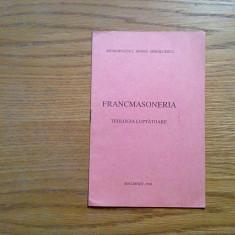 FRANCMASONERIA * Teologia Luptatoare - Irineu Mihalcescu - 1941, 15 p. - Carte masonerie
