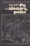 MAX VON DER GRUN - PE ALOCURI POLEI ( GL )