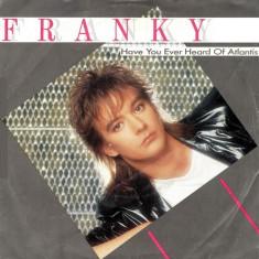 Franky - Have You Ever Heard of Atlantis (1986) Disc vinil single 7