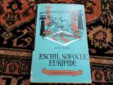 Eschil Sofocle Euripide - Liviu Rusu