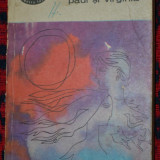 BPT 390 - BERNARDIN DE SAINT PIERRE - PAUL SI VIRGINIA & COLIBA INDIANA - Roman, Anul publicarii: 1967