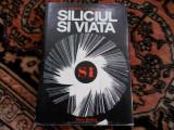 Siliciul si viata - G. Voronkov
