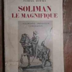 Soliman Le Magnifique - Fairfax Downey ,530154