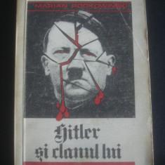 MARIAN PODKOWINSKI - HITLER SI CLANUL LUI - Istorie