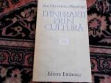 Itinerarii prin cultura - Zoe Dumitrescu-Busulenga