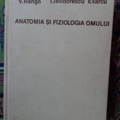 Anatomia si fiziologia omului an 1970/790pag- V.Ranga/ Teodorescu Exarcu