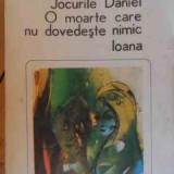 Jocurile Daniei. O Moarte Care Nu Dovedeste Nimic. Ioana - Anton Holban, 529736 - Roman, Anul publicarii: 1984