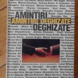 Amintiri Deghizate - Ovid S. Crohmalniceanu, 529792 - Roman, Anul publicarii: 1994